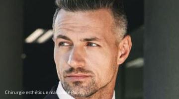 Chirurgie esthétique masculine Paris 75