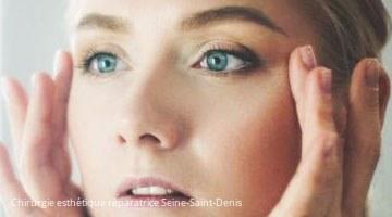 Chirurgie esthétique réparatrice Seine-Saint-Denis 93 4